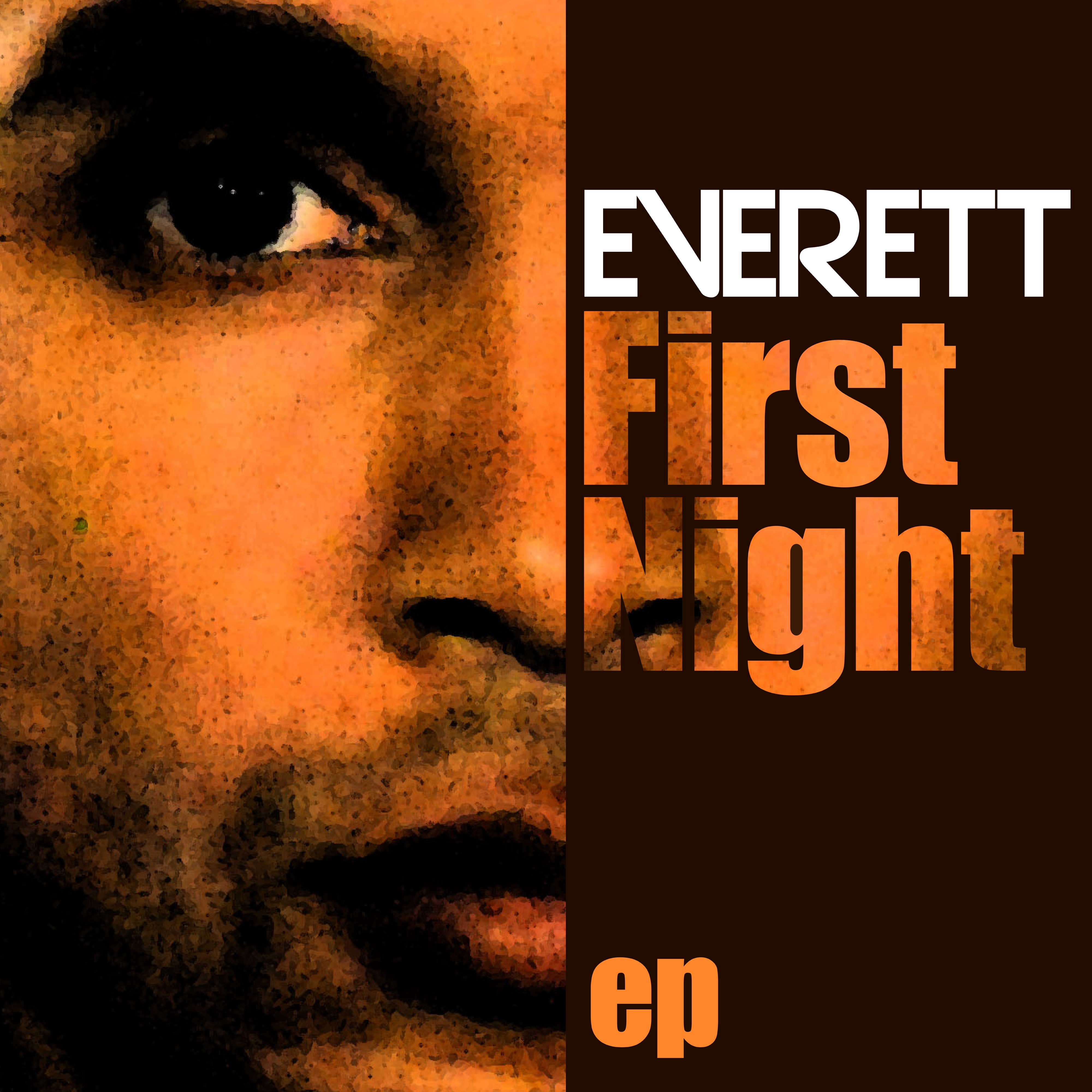 Everett First Night EP