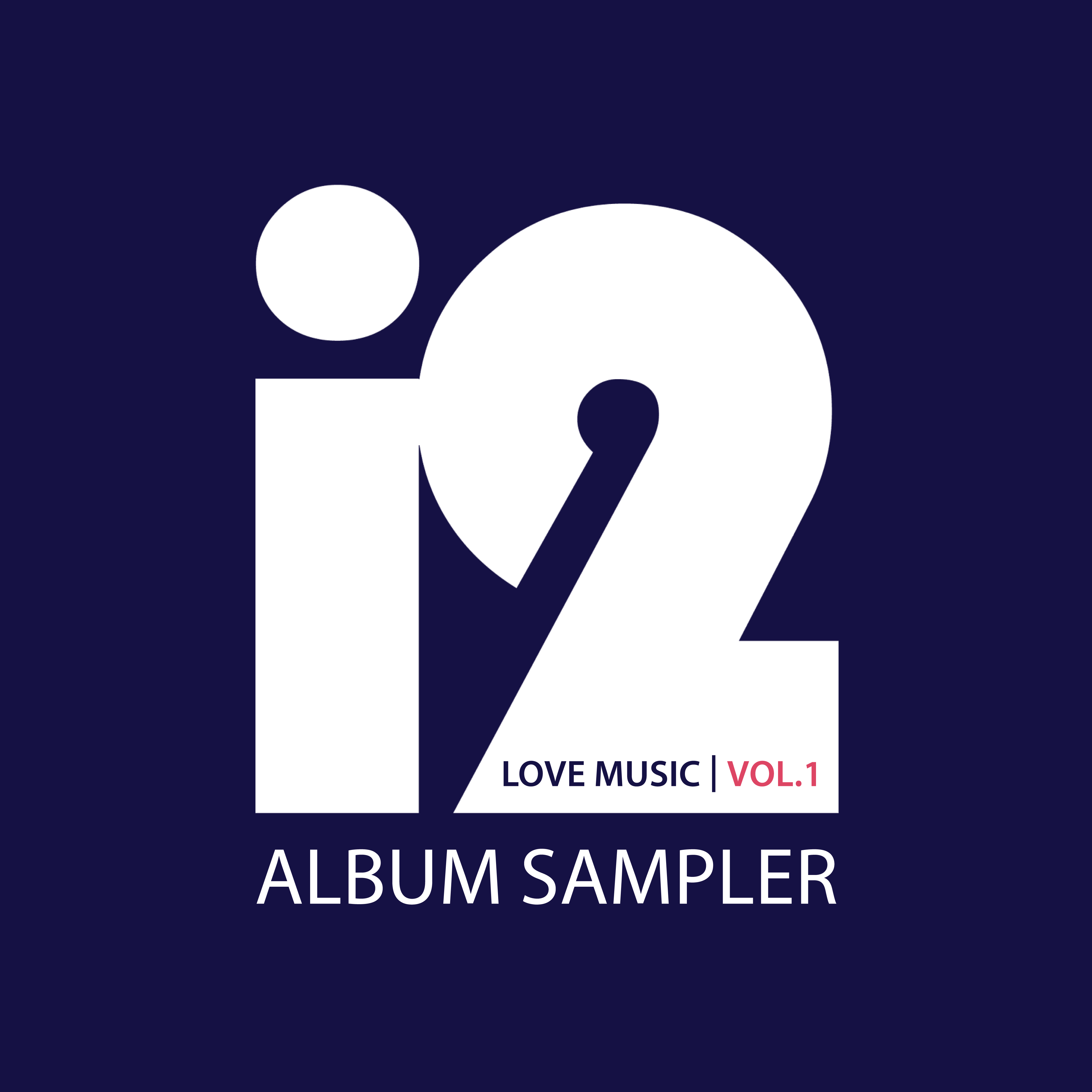 Love music album sampler vol 1 i2 music group official website biocorpaavc