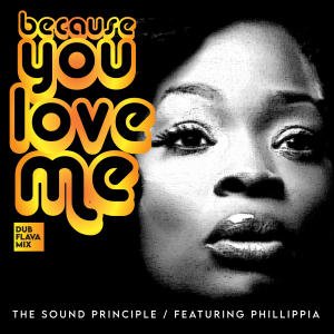 Because You Love Me – featuring Phillippia